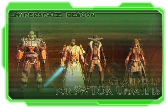 Hyperspace Beacon Gearing up for SWTOR Update 15