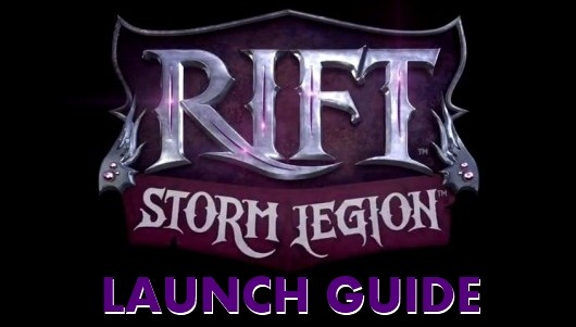 RIFT Storm Legion launch guide