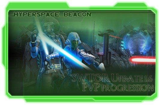 Hyperspace Beacon SWTOR Update 16 PvP progression