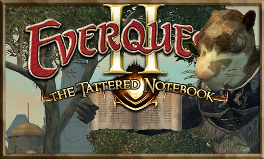 The Tattered Notebook - Decisional paralysis in EverQuest II
