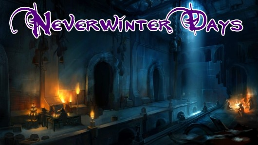Neverwinter Days The allure of bitesized gaming