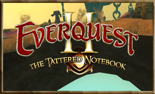 Tattered Notebook There's too much to do in EverQuest II!