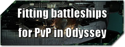 EVE Evolved Fitting battleships for PvP in Odyssey