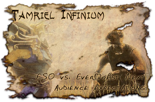 Tamriel Infinium ESO vs EverQuest Next  audience expectations