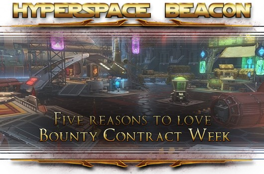 Hyperspace Beacon Five reasons to love Bounty Contract Week