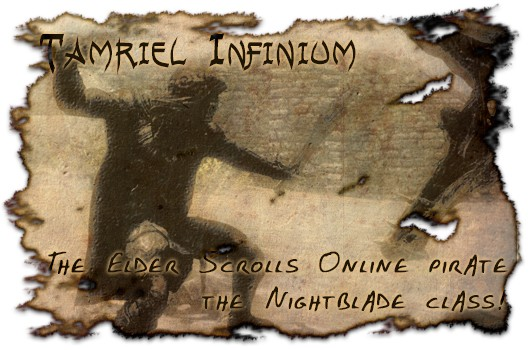 Tamriel Infinium The Elder Scrolls Online pirate  the Nightblade class!