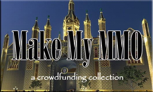Make My MMO Crowdfunding September 22  October 5, 2013