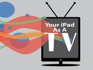 Watch TV on your iPad with these Apps