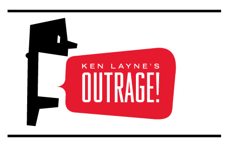 Ken Layne's Outrage