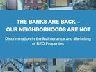 Banks Neglect REO Homes in Minority Areas, Study Says