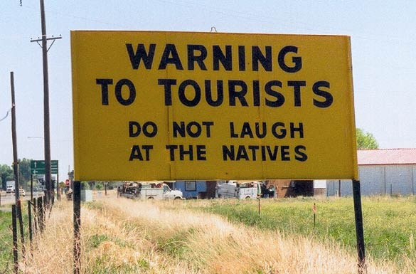 No laughing at the natives