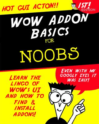 WoW Addon Basics for Noobs