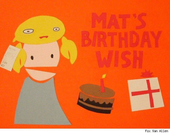 Mat's Birthday Wish