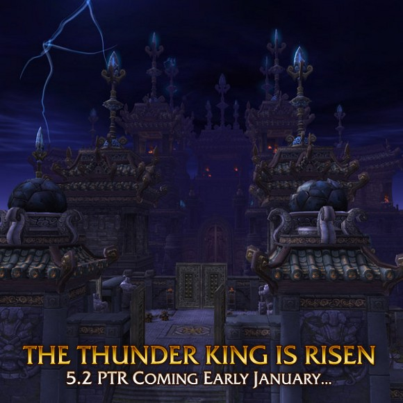 Patch 52 The Thunder King is Risen, PTR Early January