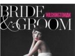 On Newsstands Now: <i>Washingtonian Bride &amp; Groom</i> Winter/Spring 2011
