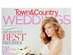 On Newsstands Now: <i>Town &amp; Country Weddings</i> Spring 2011