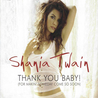 Thank You Baby Shania Twain