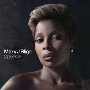 Stronger withEach Tear Mary J Blige
