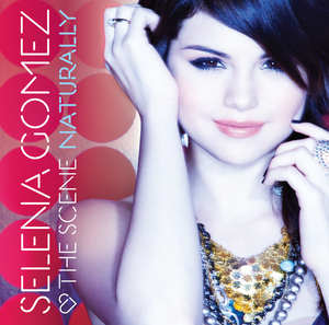 Download Selena Gomez Naturally on Selena Gomez  Naturally    New Song   Aol Radio Blog