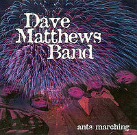 Dave Matthews Band Ants Marching
