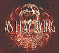 As I Lay Dying The Powerless Rise