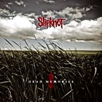 Slipknot Dead Memories