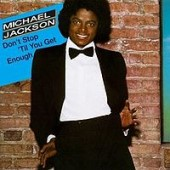 Michael Jackson Don't Stop Till You Get Enough