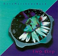Dave Matthews Band Two Step