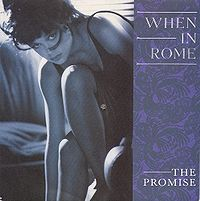 When In Rome The Promise