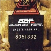 Alien Ant Farm Smooth Criminal