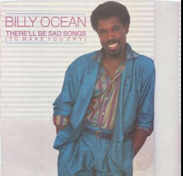 Billy Ocean Therell Be Sad Songs To Make You Cry