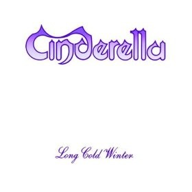 Cinderella Don't Know What You Got Till It's Gone