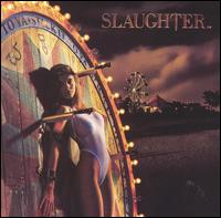 Slaughter Fly To The Angels