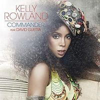 Kelly Rowland Commander Feat. David Guetta