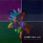 Dave Mathews Band Crash Into Me