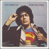 Ray Barretto Indestructible