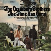 The Chambers Brothers Time Has Come Today