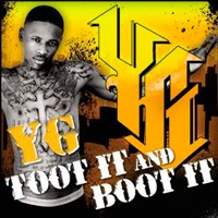 YG Toot It And Boot It