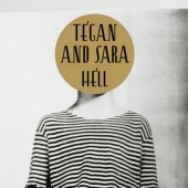 Tegan and Sara Hell