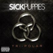 Sick Puppies Tri Polar