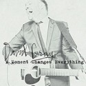 David Gray A Moment Changes Everything