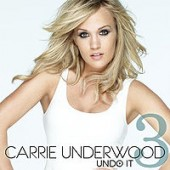 Carrie Underwood Undo It