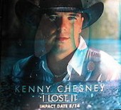 Kenny Chesney I Lost It