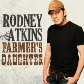 Rodney Atkins Farmers Daughter