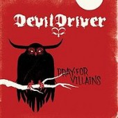 DevilDriver Pray For Villains