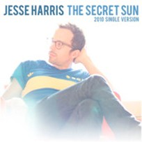 Jesse Harris The Secret Sun 2010 Single Version