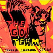 The Go! Team Thunder Lightning Strike