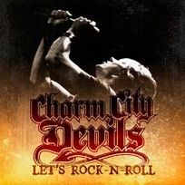 Charm City Devils Let's Rock-N-Roll