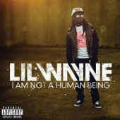 Lil Wayne I Am A Human Being