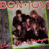 Bon Jovi Livin' on a Prayer